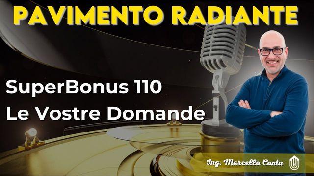 Pavimento Radiante - SuperBonus 110 Le Vostre Domande