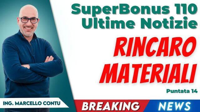 SuperBonus 110 Ultime Notizie – SuperBonus e rincaro materiali