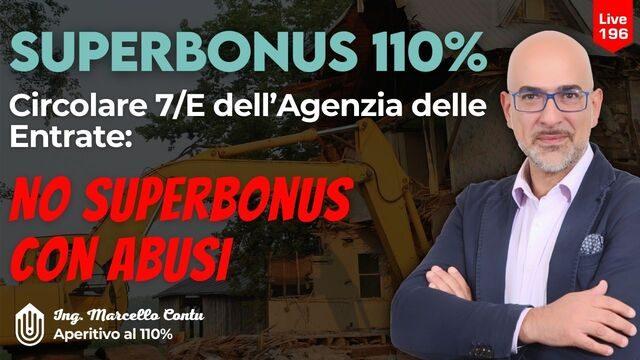 SuperBonus 110: Circolare 7/E dell'Agenzia delle Entrate: NO SUPERBONUS con abusi!